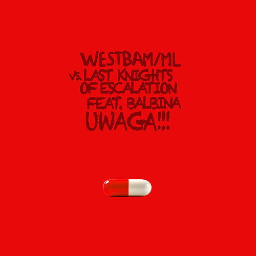 Uwaga!!! feat. Balbina by Westbam