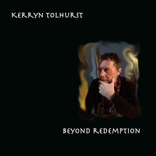 Beyond Redemption de Kerryn Tolhurst
