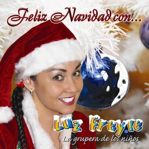 Feliz Navidad Con ... von Luz Freyre 'La Grupera De Los Niños'