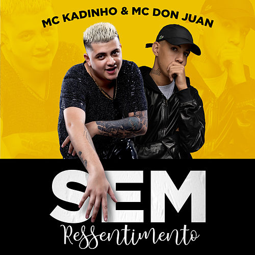Sem Ressentimento de MC Don Juan