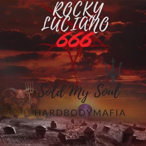 Sold My Soul von Rocky Luciano