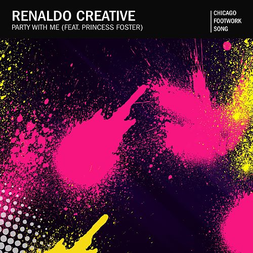 Party With Me (Radio Version) by Renaldo Creative