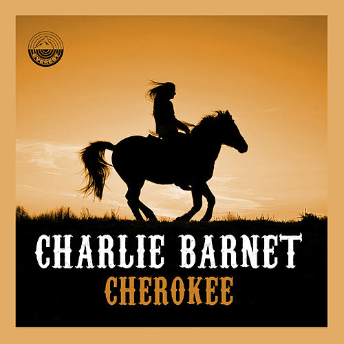 Cherokee de Charlie Barnet