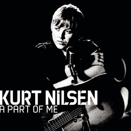 A Part Of Me by Kurt Nilsen
