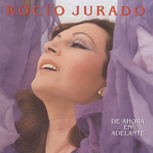 De Ahora En Adelante by Rocio Jurado