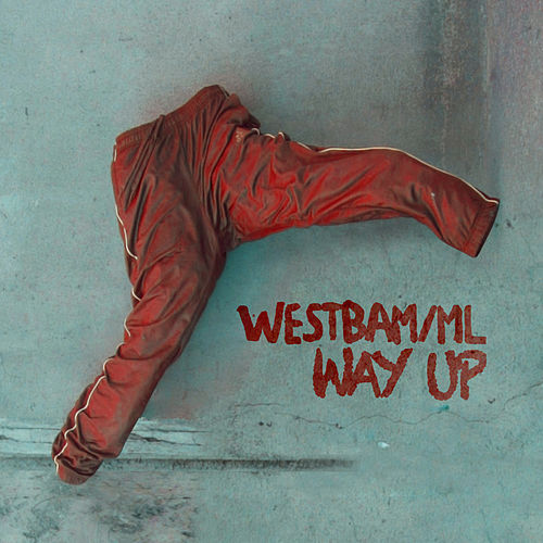 Way Up de Westbam
