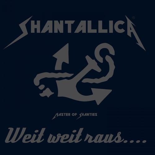 Shantallica - Weit weit raus de Shantallica