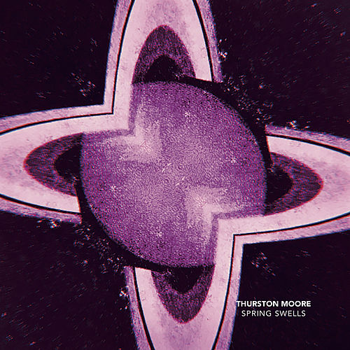 Spring Swells / Leave Me Alone by Thurston Moore