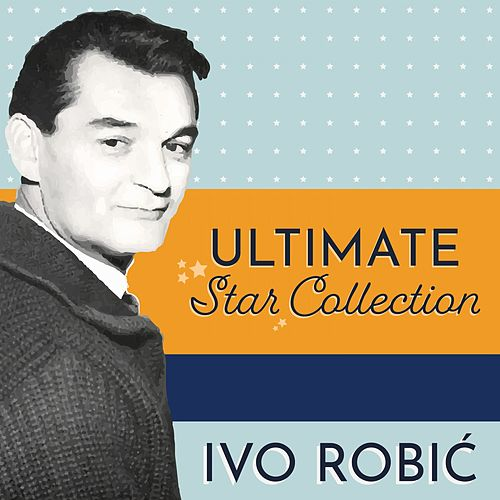 Ultimate Star Collection di Ivo Robic