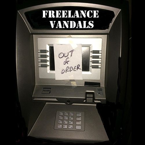 Out of Order von Freelance Vandals