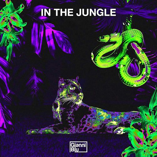 In the Jungle (Ibranovski Remix) by Gianni Blu