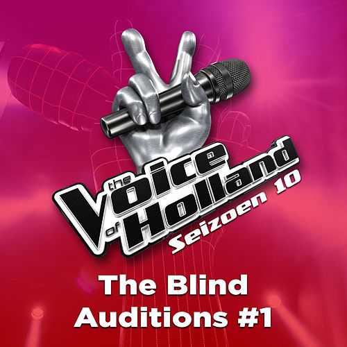 The Blind Auditions #1 (Seizoen 10) by The Voice of Holland