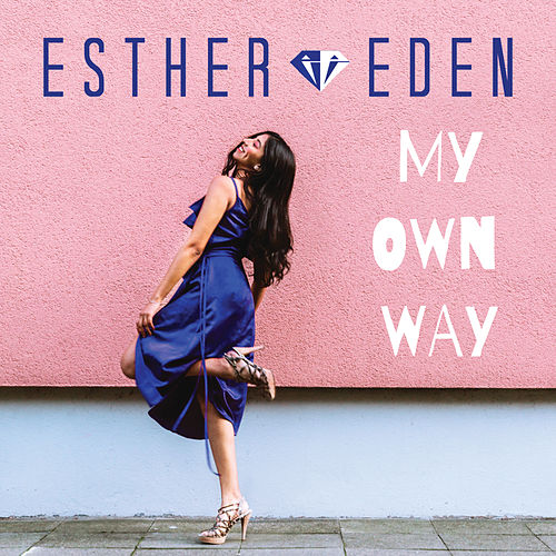 My Own Way by Esther Eden