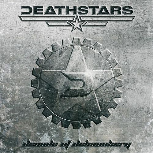 Decade of Debauchery de Deathstars