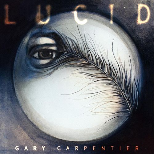 Lucid by Gary Carpentier