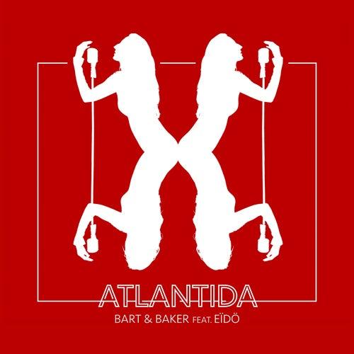 Atlantida de Bart&Baker