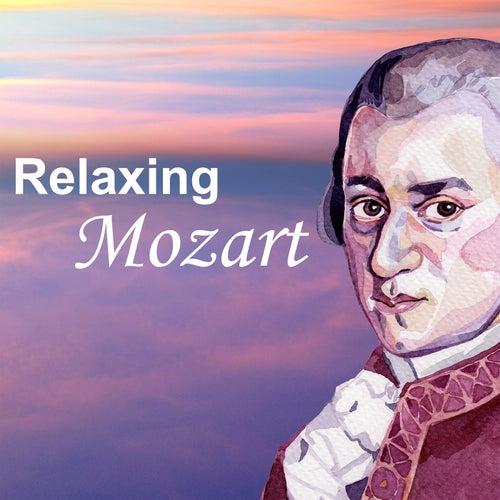 Relaxing Mozart de Wolfgang Amadeus Mozart