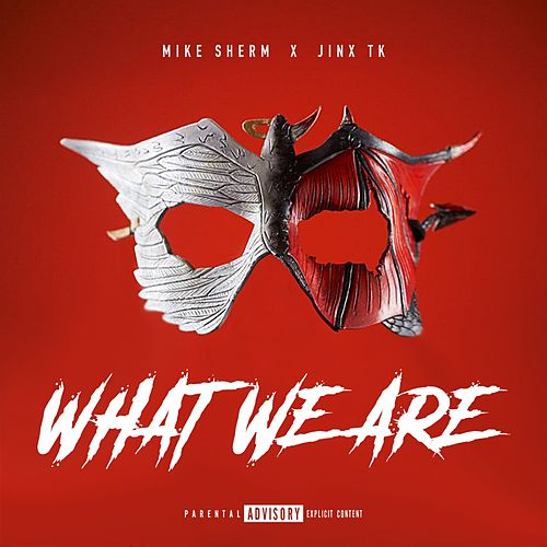 What We Are de Mike Sherm