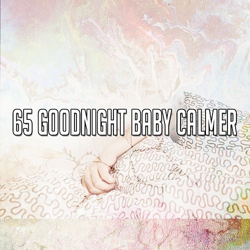 65 Goodnight Baby Calmer de Best Relaxing SPA Music