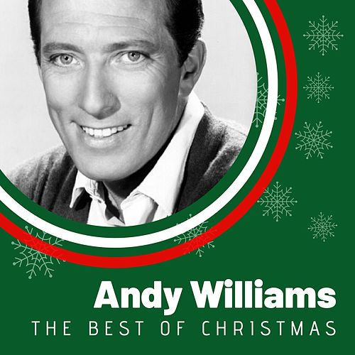 The Best of Christmas Andy Williams by Andy Williams
