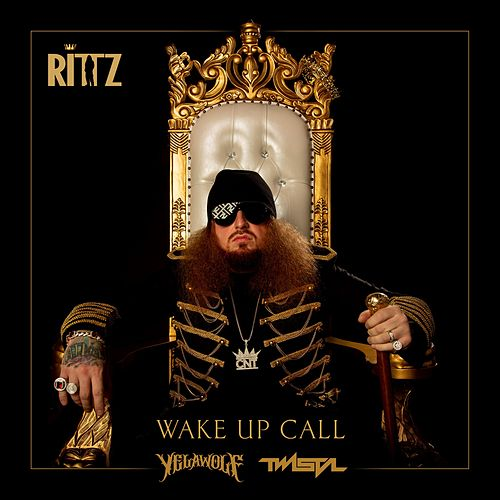 Wake up Call by Rittz