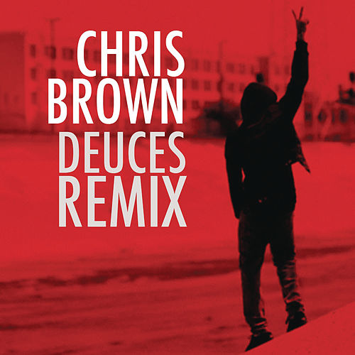 Deuces Remix de Chris Brown