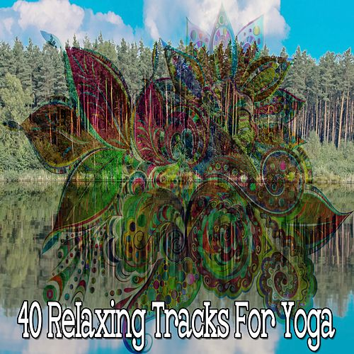 40 Relaxing Tracks for Yoga de Massage Tribe