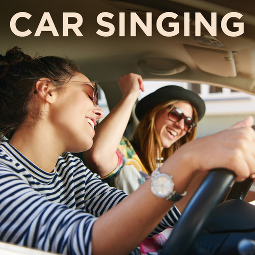 Car Singing by Various Artists