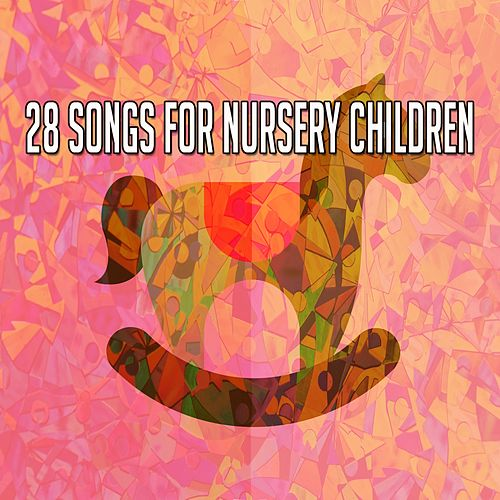 28 Songs for Nursery Children de Canciones Para Niños