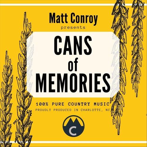 Cans of Memories di Matt Conroy