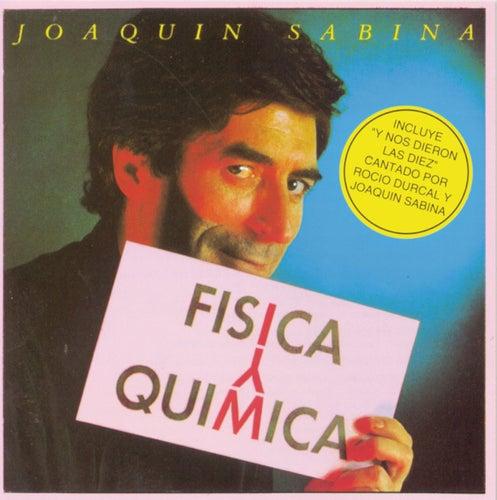 Fisica Y Quimica de Joaquin Sabina