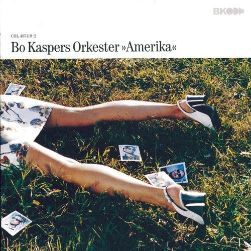 Amerika by Bo Kaspers Orkester