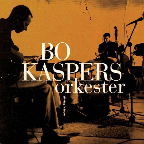 Söndag I Sängen by Bo Kaspers Orkester
