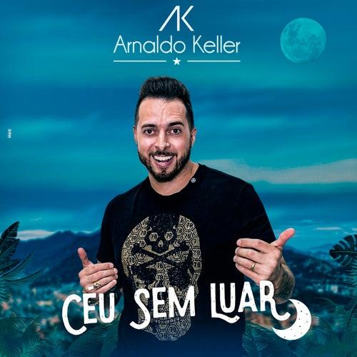Céu Sem Luar de Arnaldo Keller