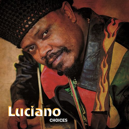 Choices by Luciano