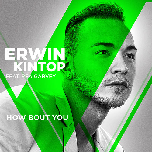 How Bout You (From The Voice Of Germany) von Erwin Kintop