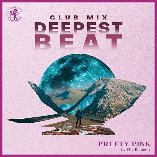 Deepest Beat (Club Mix) von Pretty Pink