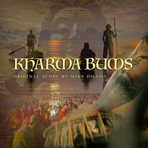 Kharma Bums von Mike Dillon