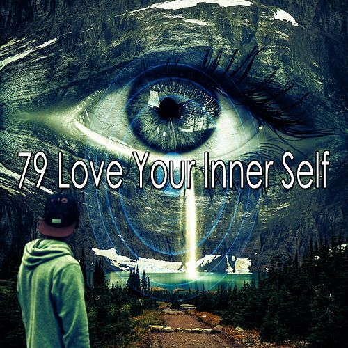 79 Love Your Inner Self by Music For Reading