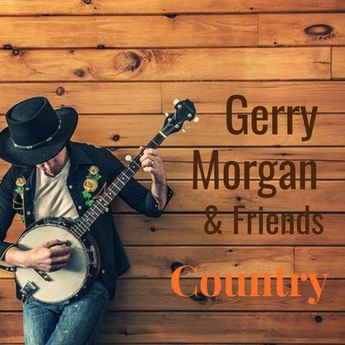 Gerry Morgan & Friends de Gerry Morgan