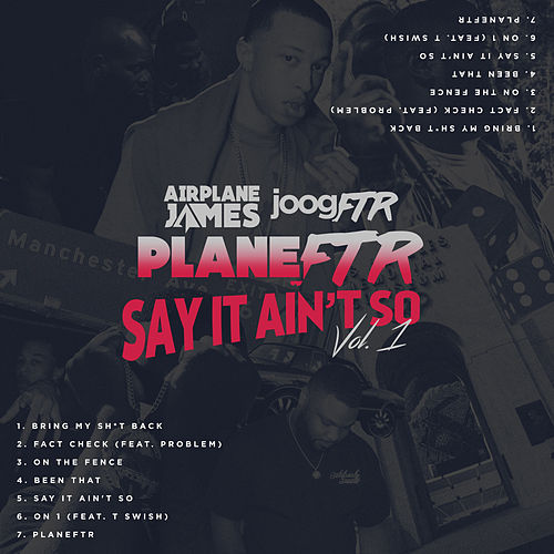 Say It Ain't So, Vol. 1 von Airplane James