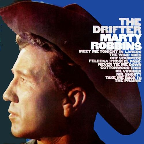 The Drifter von Marty Robbins