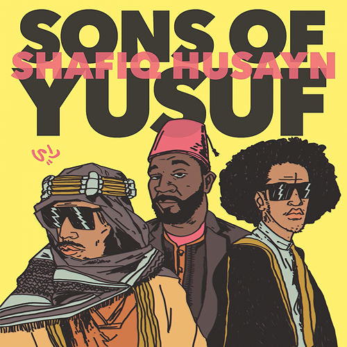 Sons of Yusuf & Shafiq Husayn (feat. Shafiq Husayn) von Sons of Yusuf