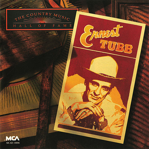 Country Music Hall Of Fame Series by Ernest Tubb