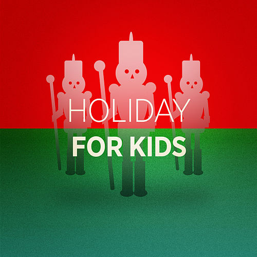 Holiday for Kids de Various Artists