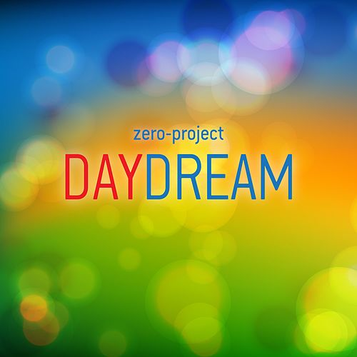 Daydream by Zero-Project