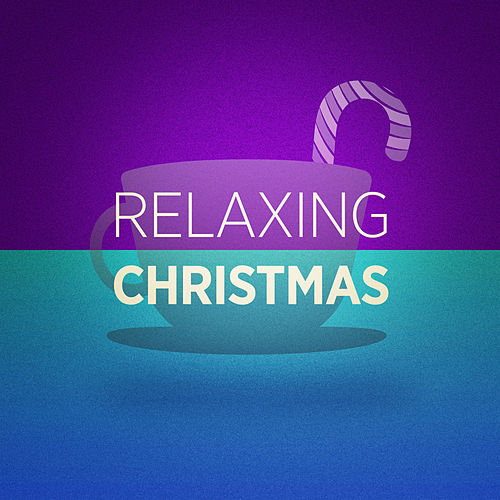 Relaxing Christmas Music de Various Artists
