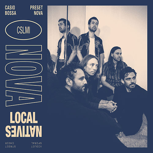 Nova di Local Natives