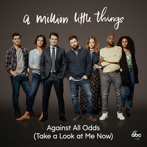 Against All Odds (Take a Look at Me Now) (From 'A Million Little Things: Season 2') von Gabriel Mann