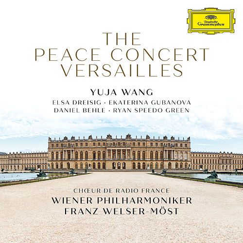 The Peace Concert Versailles (Live at Versailles / 2018) von Elsa Dreisig